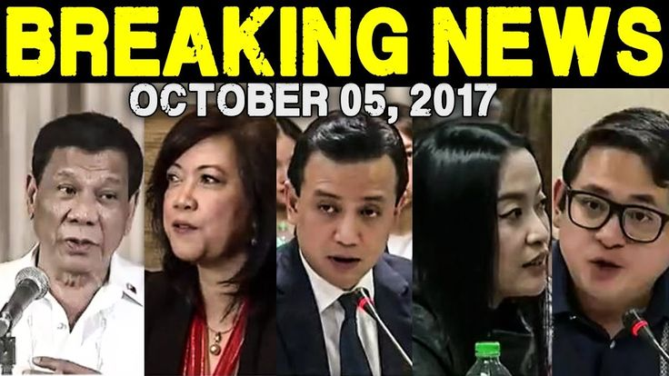 BREAKING NEWS TODAY OCTOBER 05, 2017 - PRES. DUTERTE l CJ SERENO l TRILL...