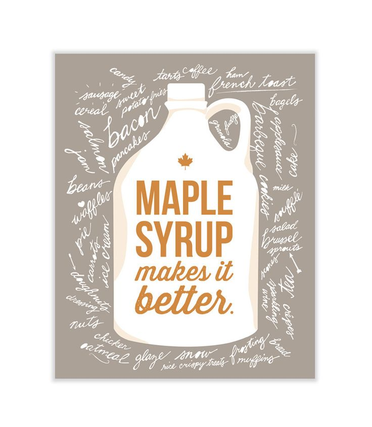 Maple Syrup Print by Tricia O