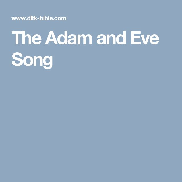 The Adam and Eve Song