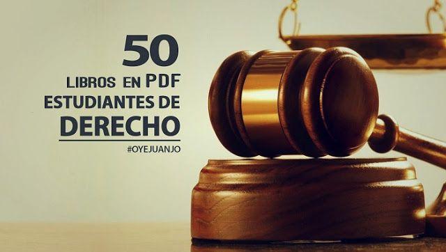 50 libros en PDF para estudiantes de Derecho (dominio público) | Oye Juanjo!
