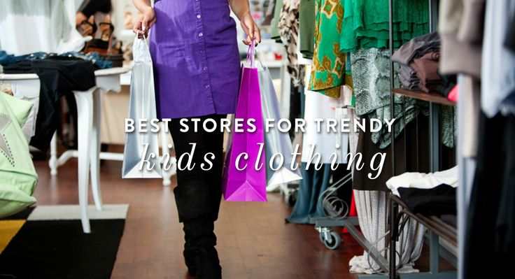 Best Stores for Trendy Kids Clothing