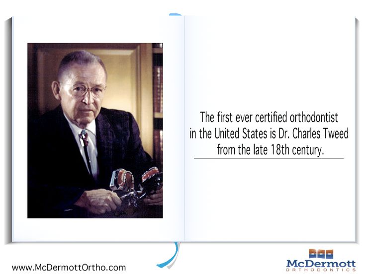 Orthodontic Fact #10 The first ever certified orthodontist in the United States is Dr. Charles Tweed from the late 18th century - McDermott Orthodontist, 708 Elm Ave. E., Delano, MN 55328, TEL: 763-972-4444 #orthodontist #invisalign #braces