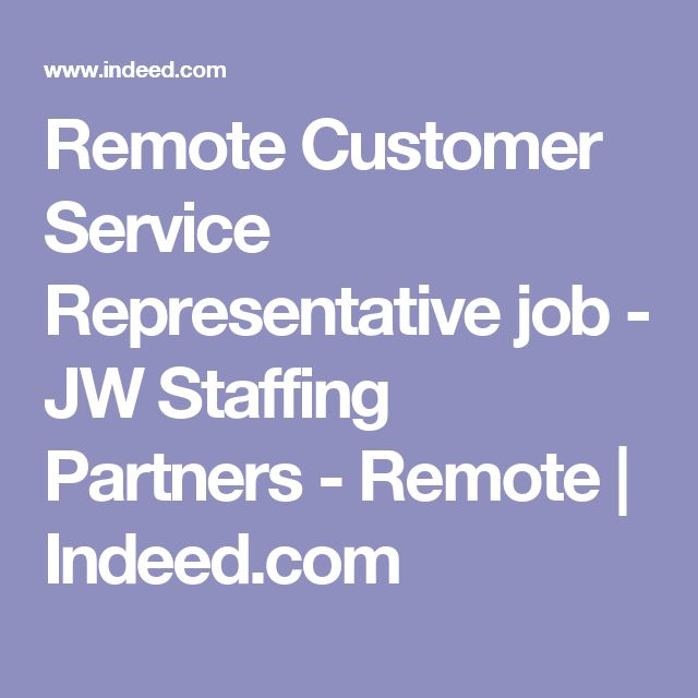 Remote Customer Service Representative Job   JW Staffing Partners   Indeed  Com Resume Search  Indeed Com Resume Search