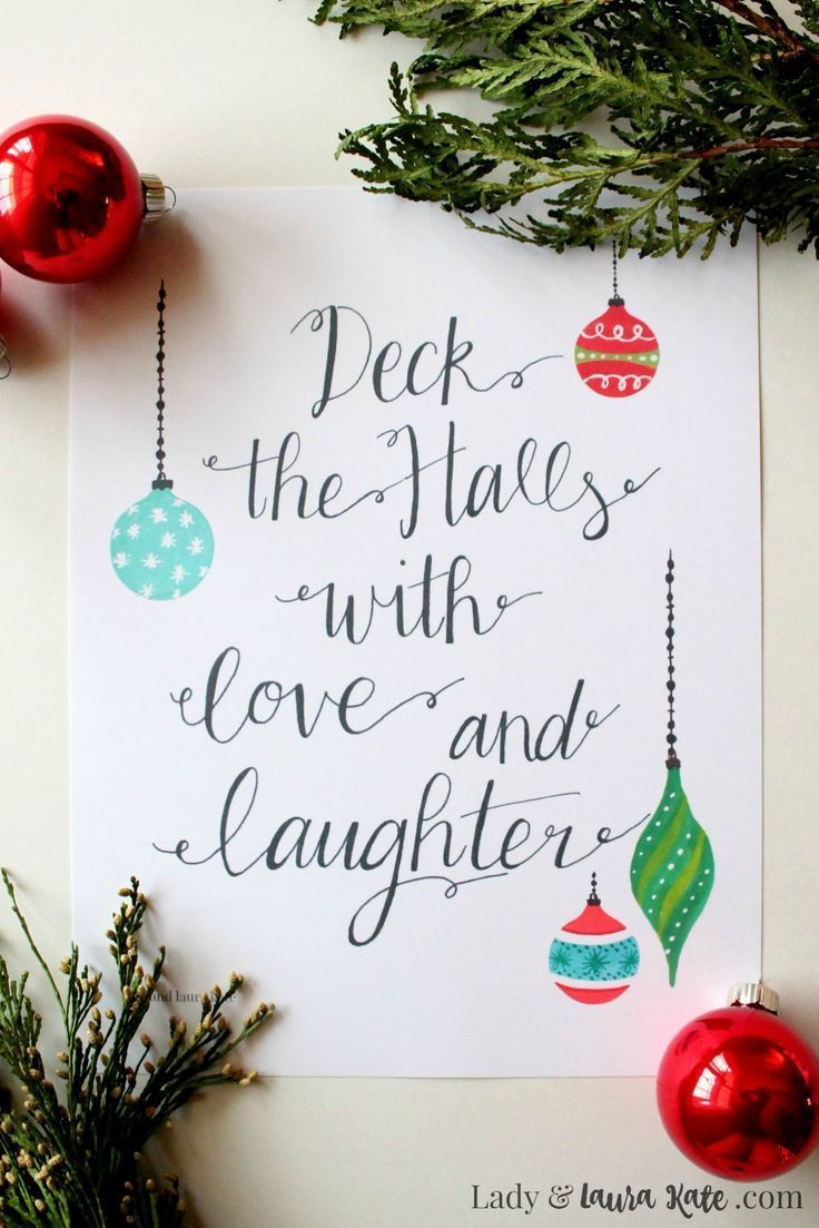 Deck the Halls with a Free Christmas Printable - Lady & Laura Kate