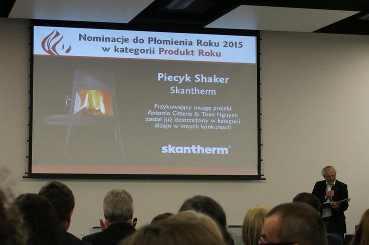 Najpierw nominacja i następnie nagroda Płomień Roku dla nowoczesnego kominka Shaker.