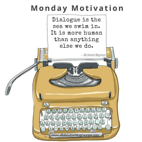Monday Motivation: Why dialogue is the most fun to write – All About Writing Courses