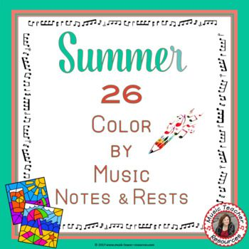 MUSIC WORKSHEETS: COLOR by MUSIC NOTES and RESTS This set contains 26 SUMMER Music Coloring Glyphs ****North American terminology**** ♫ ♫ Coloring sheets are such a favorite with young musicians ♫ ♫