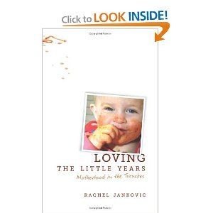 Loving the Little Years: Motherhood in the TrenchesWorth Reading, Parents, Book Worth, Trench, Book Reading, Years, Motherhood, Easy Reading, Rachel Jankov