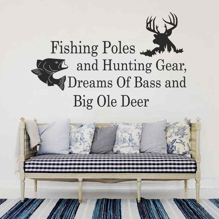 Fishing Poles And Hunting Gear Dreams Of Bass And Big Ole Deer - Country Wall Decal Quotes Bedroom Nursery Living Room Decor