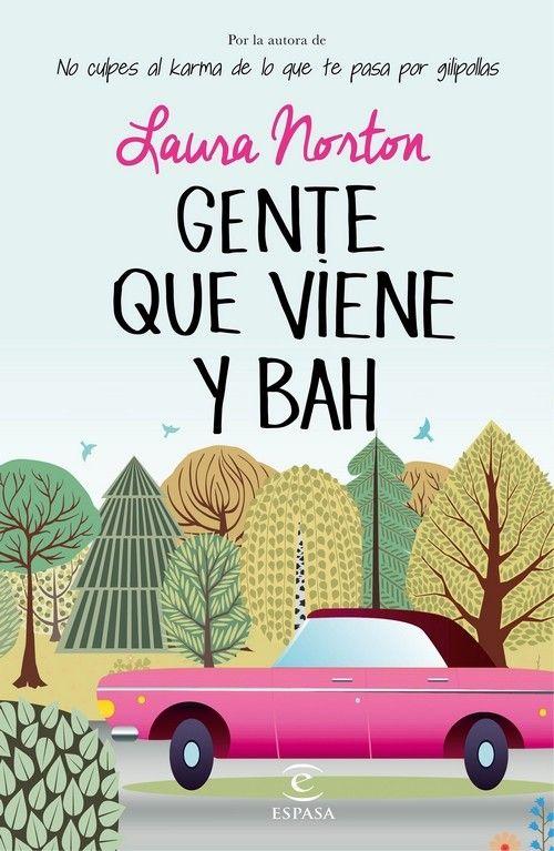 Descargar el libro Gente que no viene ¡Y bah! gratis (PDF - ePUB)