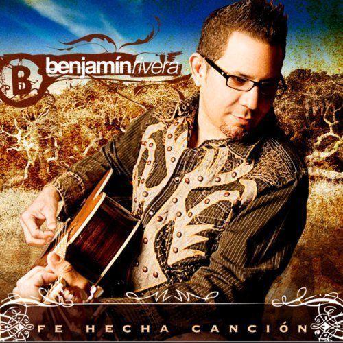 Benjamin Rivera - Fe Hecha Cancion Audio Music CD
