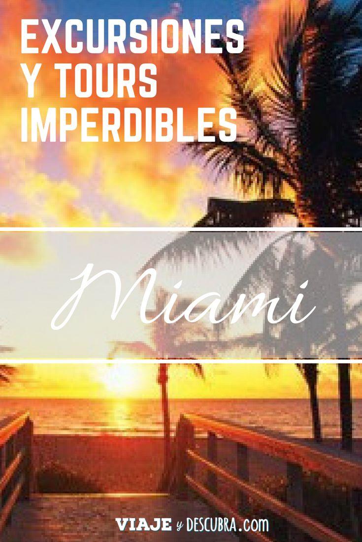 Excursiones y Tours imperdibles en Miami. Links para comprar tus tickets online y evitar colas!