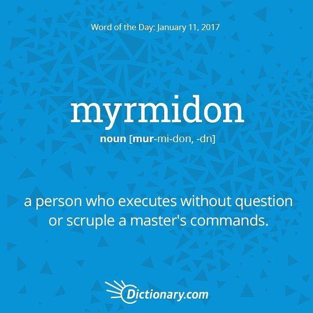 myrmidon -- in mythology, created from ants