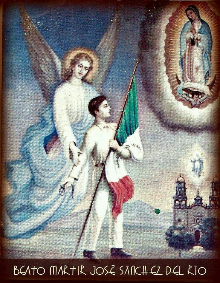 """Estou disposto a tudo. Fuzila-me para que eu esteja logo diante de Nosso Senhor a pedir-lhe que te confunda... Viva Cristo Rei! Viva Nossa Senhora de Guadalupe!"" (San José Luíz Sánchez del Rio, Mártir)."