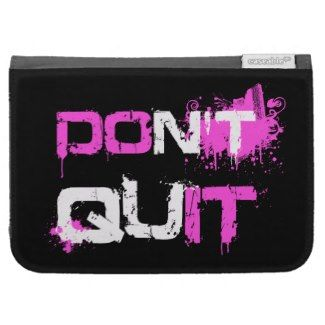 DON'T QUIT - DO IT paint splattered urban quotekindle case  #don't #quit #do #it #accessory #gift #girly #motivation #determination #courage #attitude #splatter #spray #graffiti #urban #sport #workout #fitness #gift