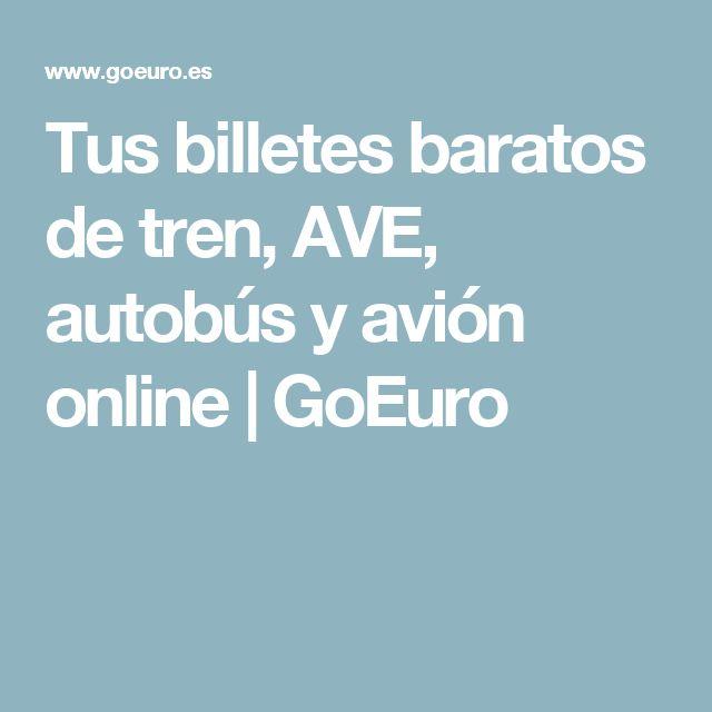 Tus billetes baratos de tren, AVE, autobús y avión online   GoEuro
