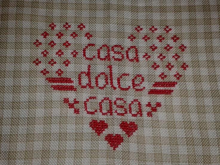 Casa dolce casa punto croce cross stitch miei ricami for Casa dolce
