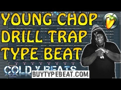 * FLP: YOUNG CHOP HARD DRILL TRAP TYPE BEAT - Dark Trap Beat Young Chop * flp Check more at http://buytypebeat.com/flp-young-chop-hard-drill-trap-type-beat-dark-trap-beat-young-chop-flp/