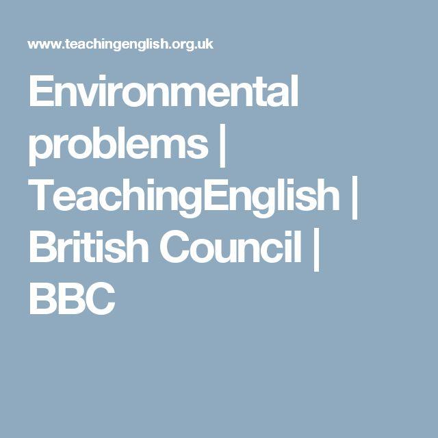 Environmental problems | TeachingEnglish | British Council | BBC