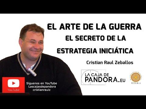 El Arte de la Guerra, El secreto de la Estrategia Iniciática por Cristian Raúl Zeballos - YouTube