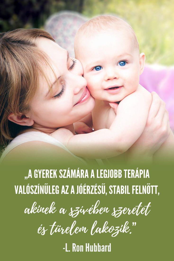 idézetek gyerekeknek szeretetről Gyereknevelés idézetek   Hogyan nevelj boldog és egészséges