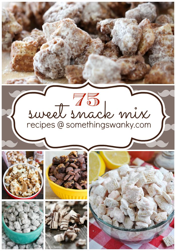 75 Sweet Snack Mixes -- list of all 75 with links to each recipe...you CAN pin individual recipes, I just wanted to keep this list as a whole and will pin later for the individual recipes.
