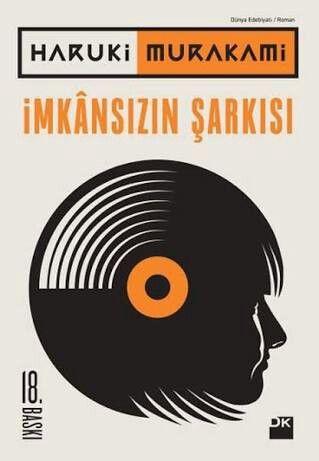 """""""Herkesle ayni seyleri okuyunca ister istemez herkes gibi dusunursun""""-Haruki Murakami - Imkansizin Sarkisi"""