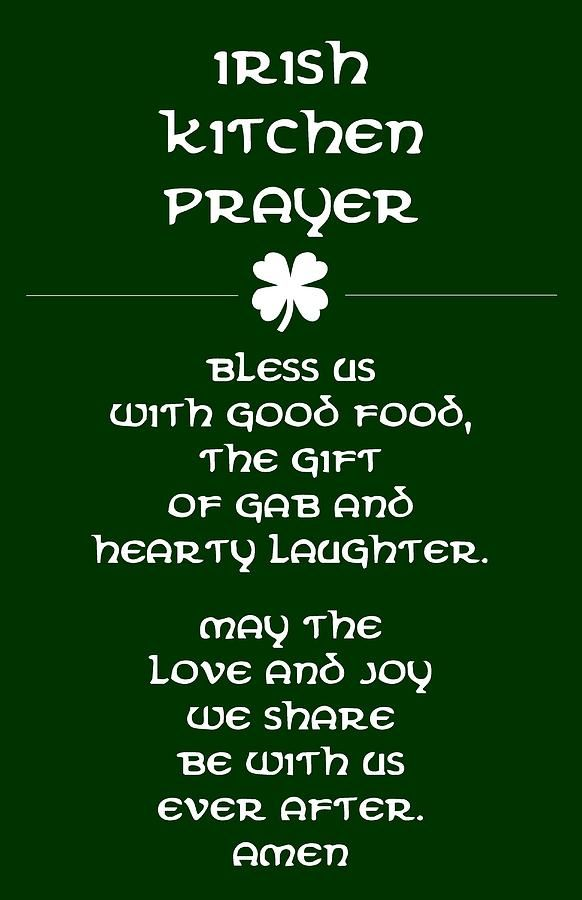 Irish Kitchen Prayer Digital Art by Jaime Friedman - Irish Kitchen Prayer Fine Art Prints and Posters for uSale