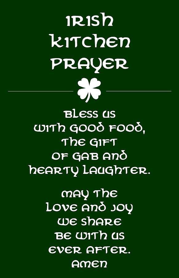 Irish Kitchen Prayer Digital Art by Jaime Friedman - Irish Kitchen Prayer Fine Art Prints and Posters for uSale