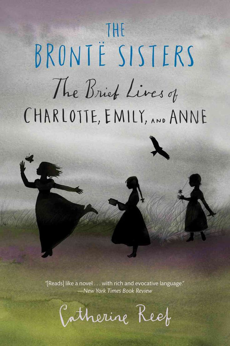 The Bronte Sisters Are Among The Most Beloved Writers Of All Time, Best  Known For