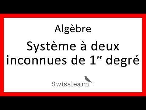 Algèbre - Leçon 20 - Système d'équations à deux  inconnues de 1er degré