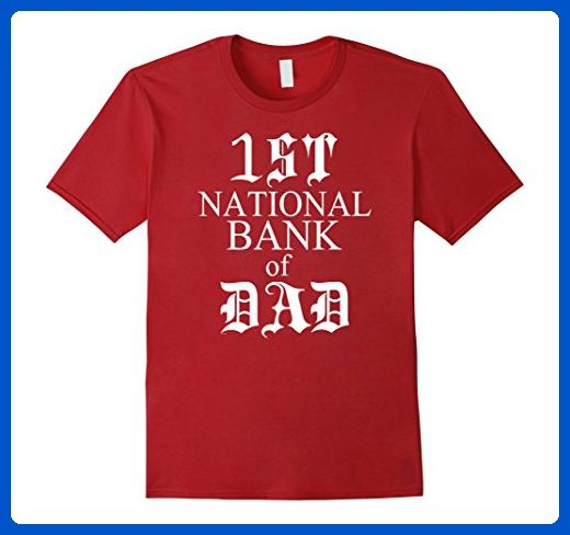 Mens Dad gifts for fathers day 2017 1st national bank of dad tee 2XL Cranberry - Relatives and family shirts (*Amazon Partner-Link)
