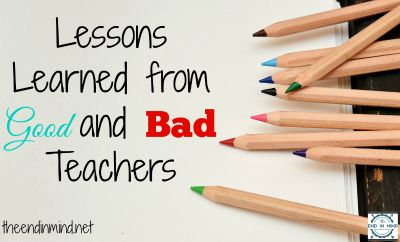Lessons Learned from Good and Bad Teachers Podcast - By Lori Lane from The End in Mind