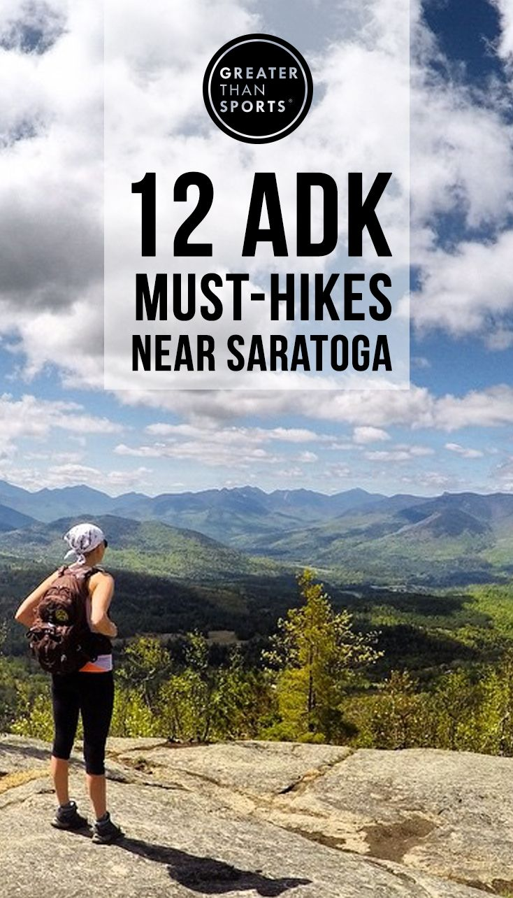 Discover new Adirondack hikes all within 2 hours of Saratoga Springs, NY.
