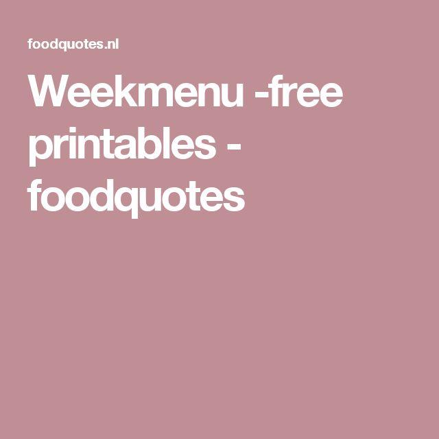 Weekmenu -free printables - foodquotes