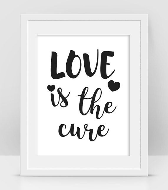 Love Is The Cure, Love Quote Wall Art by InogitnaDesigns