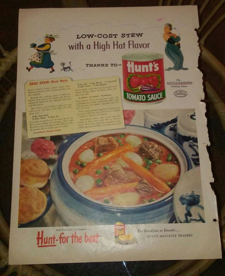 1950 's Hunts Tomato Sauce Beef Stew Recipe Low Cost High Hat Flavor Print Ad