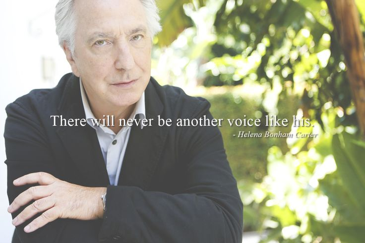 """""""There will never be another voice like his."""" - Helena Bonham Carter about Alan Rickman"""