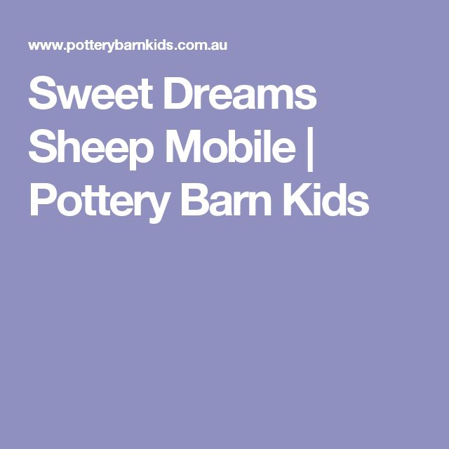 Sweet Dreams Sheep Mobile | Pottery Barn Kids