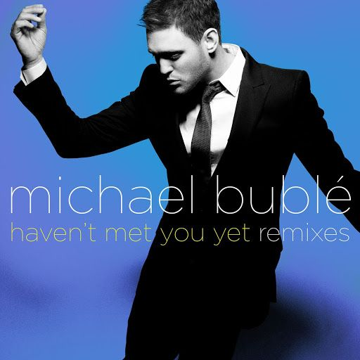 "Michael Bublé - ""Haven't Met You Yet"" [Official Music Video] - YouTube"