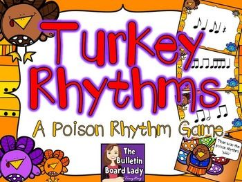 Turkey Rhythms - A Poison Rhythm Game.  A cute and colorful way to review quarter notes, eighth notes and the quarter rest.  This set has multiple levels so I can use it with 1st through 6th grades near Thanksgiving.  FUN!