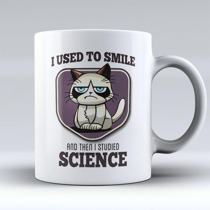 "Limited Edition - ""I Used to Smile - Science"" 11oz Mug"
