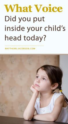 """Children have an internal voice that repeats to them the messages they consistently hear from parents. For many, """"The Voice"""" never stops, even when adulthood arrives. Click through for great suggestions of positive messages to speak into your child's heart. MatthewLJacobson.com"""