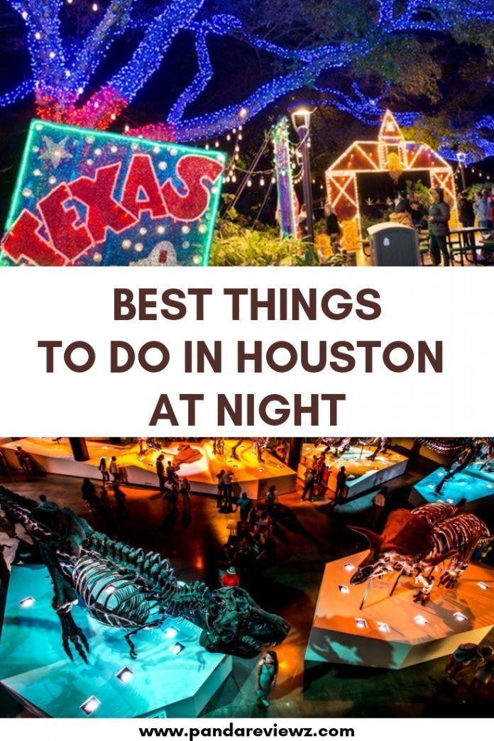 21 Fun Things To Do In Houston At Night Nightlife In Houston Houston Travel Houston Vacation Explore Houston