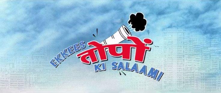 Theatrical Trailer Of Ekkees Toppon Ki Salaami Releases   StarsCraze