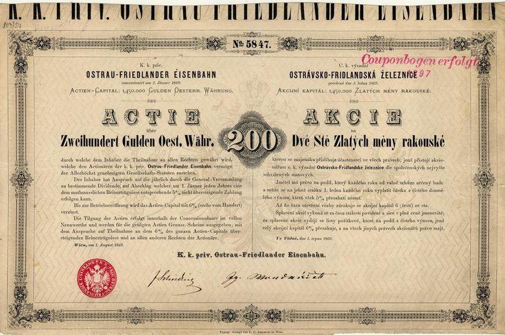 C. k. výsadní Ostrávsko-Fridlandská železnice (K. k. priv. Ostrau-Friedlander Eisenbahn). Akcie na 200 Zlatých. Vídeň, 1869.