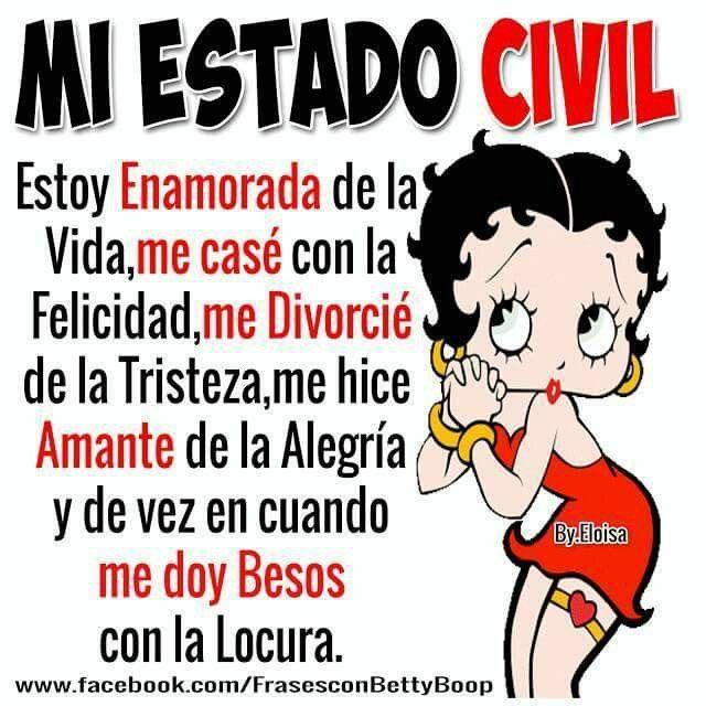 Pin De Maritza Rodriguez En Betty Boop Con Mensajes Estado Civil Frases Geniales Imágenes De Feliz Aniversario