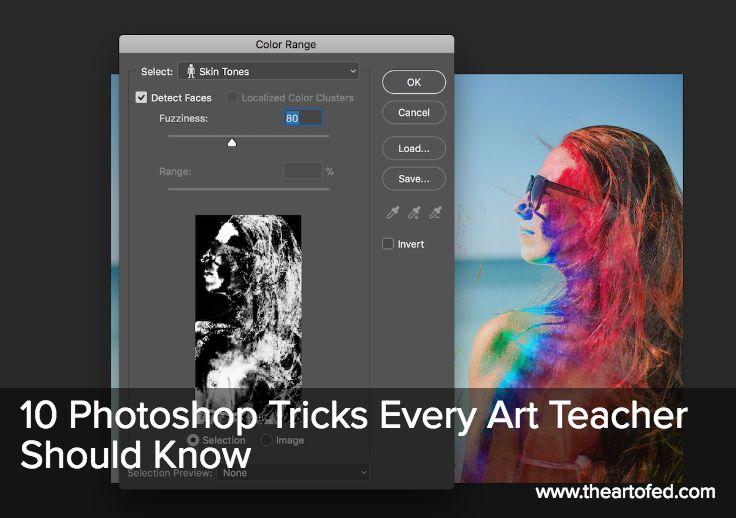The Art of Ed - 10 Photoshop Tricks Every Art Teacher Should Know