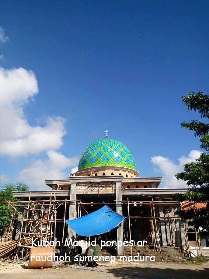 Kontraktor Kubah Masjid di Belu | Hub 081331587344 Termurah