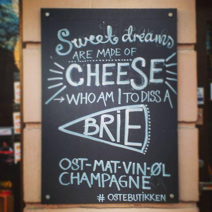 Who am I to diss a Brie? #norway #oslo #ostebutikken #grønalokka #cheese #cheesestore #quote #lyrics #sweetdreams #storefronts #travel #travelgram #christmas #reisen #weihnachten #käse #norwegen